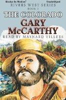 The Colorado - Gary McCarthy