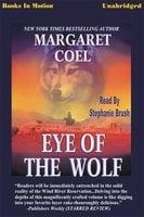 Eye of the Wolf - Margaret Coel