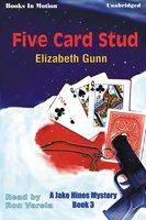Five Card Stud - Elizabeth Gunn