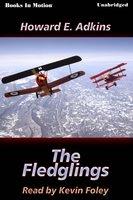 The Fledglings - Howard E. Adkins
