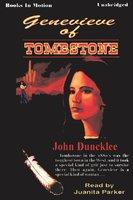 Genevieve of Tombstone - John Duncklee