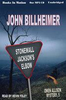 Stonewall Jackson's Elbow - John Billheimer