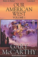 Our American West -1 - Gary McCarthy