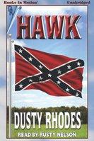 Hawk - Dusty Rhodes