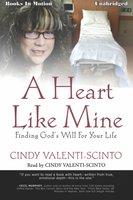 A Heart Like Mine - Cindy Valenti-Scinto