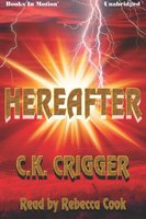 Hereafter - CK Crigger
