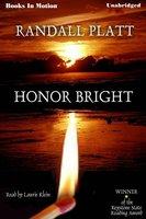 Honor Bright - Randall Beth Platt