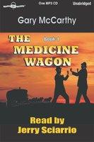 The Medicine Wagon - Gary McCarthy