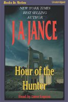 Hour of the Hunter - J.A. Jance