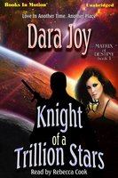 Knight of a Trillion Stars - Dara Joy