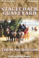 Stagecoach Graveyard - Thom Nicholson