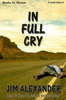 In Full Cry - Jim Alexander