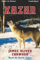 Kazan - James Oliver Curwood