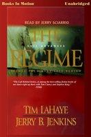 The Regime - Jerry B. Jenkins, Tim LaHaye
