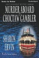 Murder Aboard The Choctaw Gambler - Sharon Ervin