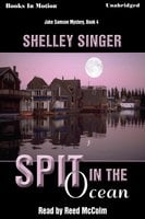 Spit In The Ocean - Shelley Singer