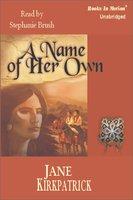 A Name of her Own - Jane Kirkpatrick