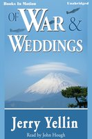Of War And Weddings - Jerry Yellin