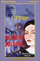 Shadow Soldier - C.K. Crigger
