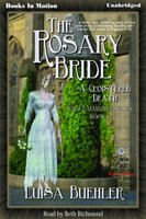 The Rosary Bride - Luisa Buehler