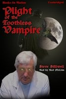 Plight of the Toothless Vampire - Steve Stillwell