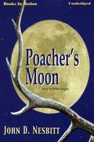 Poacher's Moon - James D. Nesbitt
