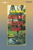 Death of a Political Plant - Ann Ripley
