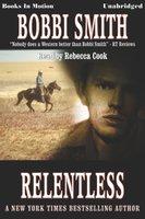 Relentless - Bobbie Smith