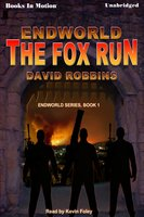 The Endworld: Fox Run - David Robbins