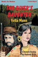The Rivers Daughter - Vella Munn