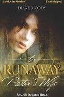 The Runaway Pastor's Wife - Diane Moody