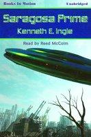 Saragosa Prime - Kenneth E. Ingle