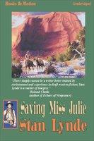 Saving Miss Julie - Stan Lynde