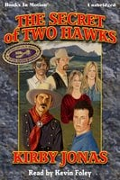 The Secret of Two Hawks - Kirby Jonas