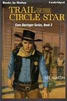 Trail Of The Circle Star - Lee Martin