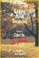 Sixes and Sevens Vol I - O. Henry