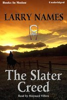 The Slater Creed - Larry Names