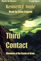 Third Contact - Kenneth E. Ingle