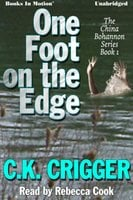 One Foot on the Edge - CK Crigger