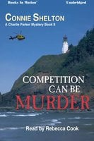 Competition Can Be Murder - Connie Shelton