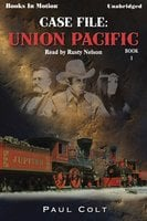 Union Pacific - Paul Colt