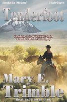 Tenderfoot (Trimble) - Mary E. Trimble