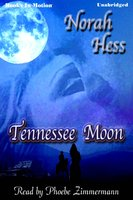 Tennessee Moon - Norah Hess