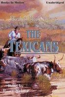 The Texicans - Elizabeth Maul Schwartz