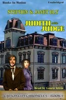 Judith And The Judge - Stephen Bly, Janet Bly