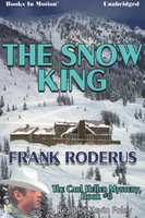 The Snow King - Frank Roderus
