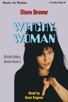 Witchy Woman - Steve Brewer