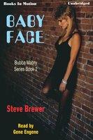 Baby Face - Steve Brewer