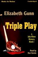 Triple Play - Elizabeth Gunn