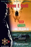 Red Green Or Murder - Steven F. Havill
